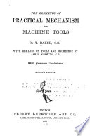 Elements Of Practical Mechanism And Machine Tools