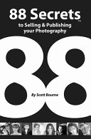 88 Secrets to Selling & Publishing Your Photography