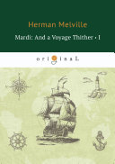 Pdf Mardi: And a Voyage Thither I Telecharger