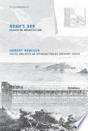 Noah's ark : essays on architecture