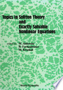Topics In Soliton Theory And Exactly Solvable Nonlinear Equations  Proceedings Of The Conference On Nonlinear Evolution Equations  Solitons And The Inverse Scattering Transform