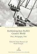 Rethinking Juan Rulfo   s Creative World