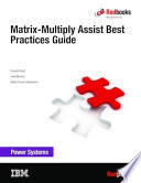 Matrix Multiply Assist Best Practices Guide