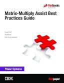 Matrix-Multiply Assist Best Practices Guide