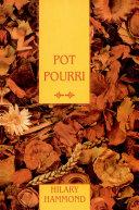 Pot Pourri/Garden Gifts