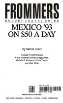 Frommer s Mexico  93 on Fifty Dollars a Day Book