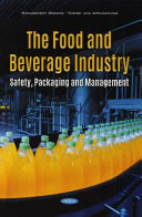The Food and Beverage Industry  Safety  Packaging and Management