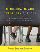 Cover of Mind, Brain, and Education Science: A Comprehensive Guide to the New Brain-Based Teaching
