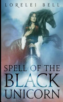 Spell of the Black Unicorn  Chronicles of Zofia Trickenbod Book 1