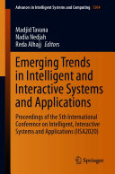 Emerging Trends in Intelligent and Interactive Systems and Applications