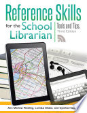 Reference Skills For The School Librarian Tools And Tips 3rd Edition Book