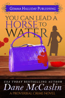 You Can Lead a Horse to Water