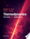 """""""Thermodynamics: Concepts and Applications"""" by Stephen R. Turns, Laura L. Pauley"""