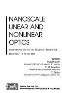 Nanoscale Linear and Nonlinear Optics
