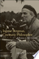 Ingmar Bergman  Cinematic Philosopher