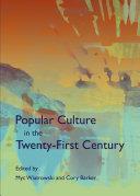 Popular Culture in the Twenty-First Century Pdf/ePub eBook