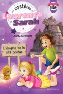 Pdf Les mystères de Laurence et Sarah, T.4 - L'énigme de la cité perdue Telecharger