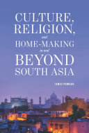 Culture Religion and Home-making in and Beyond South Asia