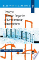 Theory of Transport Properties of Semiconductor Nanostructures