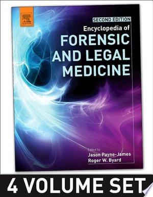 Download Encyclopedia of Forensic and Legal Medicine Free PDF Books - Free PDF