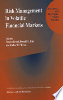 Risk Management in Volatile Financial Markets