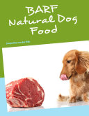 BARF Natural Dog Food