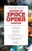Tor com Publishing s Summer of Space Opera Sampler Book