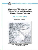 Quaternary Volcanism of Long Valley Caldera and Mono Inyo Craters  Eastern California