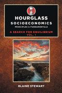 Hourglass Socioeconomics: Principles & Fundamentals Pdf/ePub eBook
