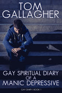 Gay Spiritual Diary of a Manic Depressive