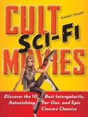 Cult Sci Fi Movies