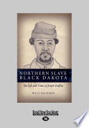 Northern Slave Black Dakota Book