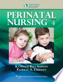 """AWHONN's Perinatal Nursing"" by Kathleen R. Simpson"