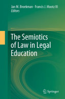 The Semiotics of Law in Legal Education
