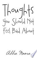 Thoughts You Should Not Feel Bad About