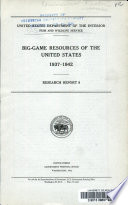 Big game Resources of the United States  1937 1942