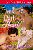 Dart to the Heart (Siren Publishing Allure ManLove)