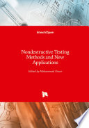 Nondestructive Testing Methods and New Applications