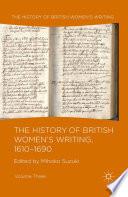 The History Of British Women S Writing 1610 1690