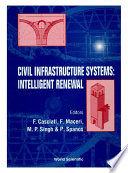 Civil Infrastructure Systems  Intelligent Renewal  Proceedings Of The Third International Symposium