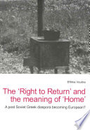 The 'Right to Return' and the Meaning of 'Home'