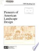 Pioneers of American Landscape Design