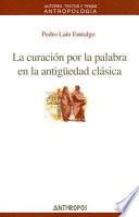 La curación por la palabra en la antigüedad clásica