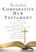 The Catholic Comparative New Testament