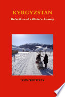 KYRGYZSTAN  Reflections of a Winter s Journey