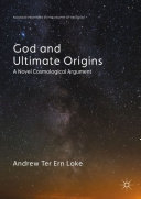 God and Ultimate Origins