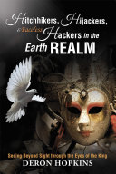 Hitchhikers, Hijackers, and Faceless Hackers in the Earth Realm Pdf/ePub eBook