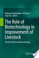 The Role of Biotechnology in Improvement of Livestock Book