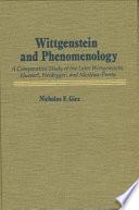 Wittgenstein And Phenomenology Book PDF