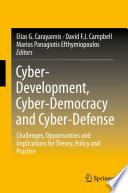 Cyber Development Cyber Democracy And Cyber Defense